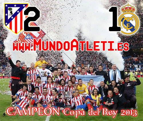 Descarga Directa Partido Completo [HD] Final Copa del Rey 2012/2013 Real Madrid 1 - Atletico de Madrid 2 MundoAtleti - Atletico de Madrid